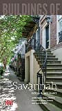 Buildings of Savannah (SAH/BUS City Guide)