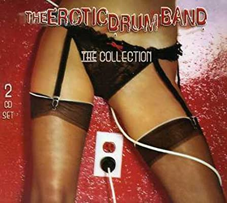 The erotic drum band