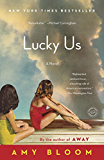Lucky Us: A Novel