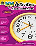101 Activities for Fast Finishers Grd 4, Teacher Created Resources Staff, 1420629395