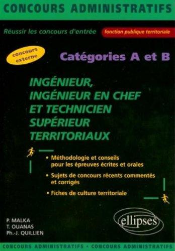Ingénieur Ingénieur en chef et Technicien supérieur territoriaux, Concours externes Catégories A et B