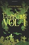 The Empty Crypts Vol: I, Geoffrey Brokos, 1466245417