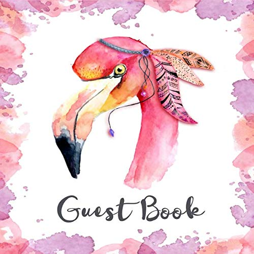 (Guest Book: Pink Boho Flamingo Guest Book Bohemian Style Sign in Book for Wedding, Baby Shower, Birthday Party Boho Guest Book (112 Pages - 8.25 x 8.25))