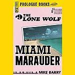 Miami Marauder | Mike Barry