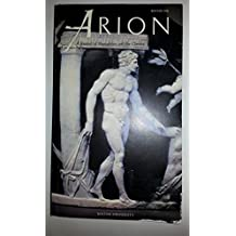 Arion: a Journal of Humanities and the Classics, Third Series 2.1 Boston University, Winter 1992