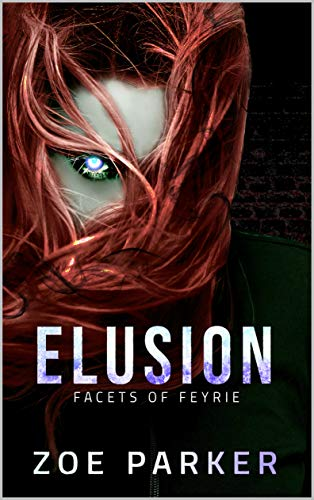 Elusion (Facets of Feyrie Book 1)