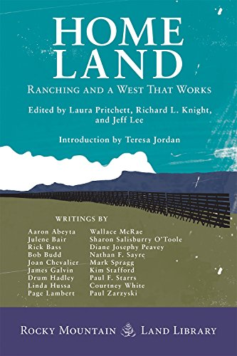 Home Land: Ranching and a West That Works (Rocky Mountain Land Library)