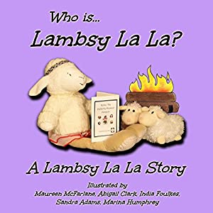 Who Is Lambsy La La? Audiobook