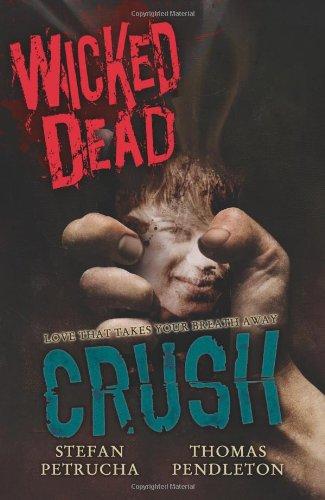 Wicked Dead  Crush