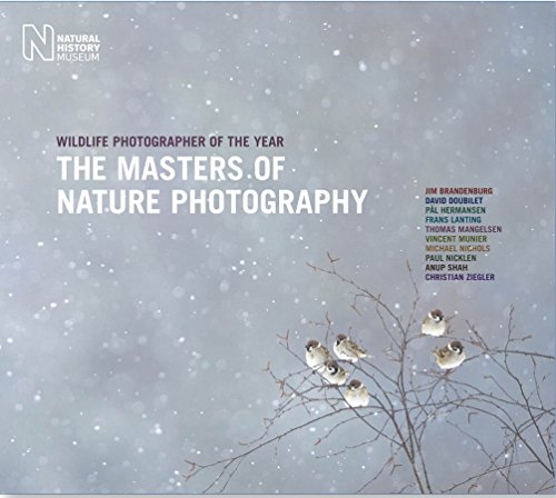 The Wildlife Photographer of the Year: Masters of Nature Photography