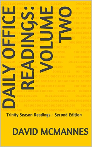 DAILY OFFICE READINGS: VOLUME TWO: Trinity Season Readings - Second Edition