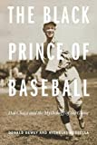 img - for The Black Prince of Baseball: Hal Chase and the Mythology of the Game book / textbook / text book