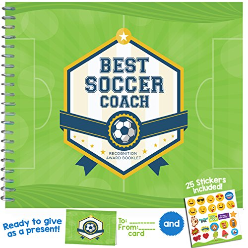 - Soccer Gifts - Recognition Award Booklet For Being The Best Soccer Coach - Includes Certificate, Quotes, Frames, Stickers, Card And More - Unique Gift Idea For Players, Sports Fans, and Team Coaches