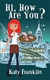 Hi, How Are You?, Franklin Katy Franklin and Katy Franklin, 1450227856