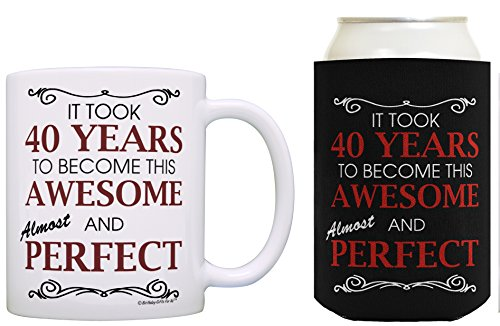 40th Birthday Ideas It Took 40 Years to Become This Awesome and Almost Perfect 40th Birthday Party Ideas 40th Birthday Decorations Coffee Mug & Can Coolie Bundle -