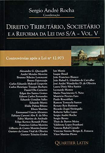 Direito Tributário, Societário e a Reforma da Lei das S/A - Volume V
