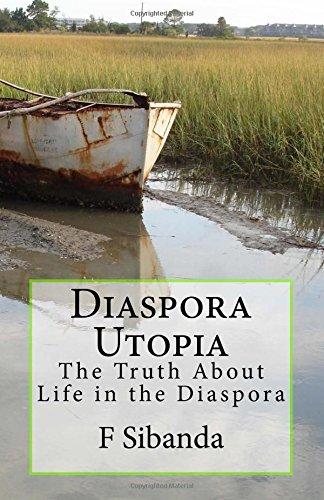 Download Diaspora Utopia: The Truth About Life in the Diaspora PDF