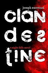 Clandestine (Night Falls) (Volume 1)