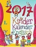 Langenscheidt Kinderkalender Englisch 2017 - Abreißkalender: Sprachkalender 2017 (Langenscheidt Sprachkalender 2017)