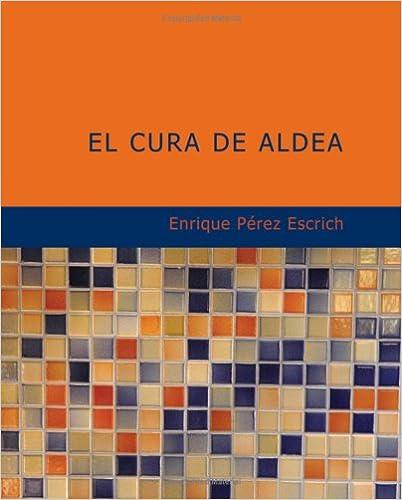 El Cura de Aldea: Drama en Tres Actos en Verso