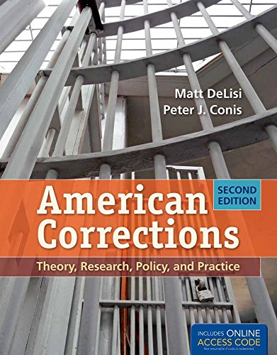 American Corrections: Theory, Research, Policy, and Practice
