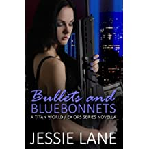 Bullets and Bluebonnets
