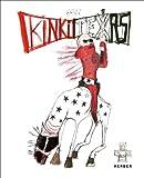 Kinki Texas: 1000 Pawnees Are Not Enough, Uwe Goldenstein, Detlef Stein, 3866788568