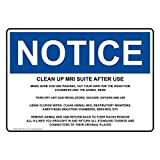 Osha Notice Clean Up Mri Suite After Use Make Sure You White Metal Sign Aluminum Signs 6X9 Inch