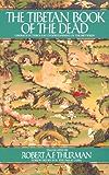Tibetan Book of the Dead: Liberation Through Understanding in the Between