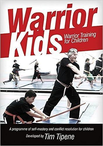 Warrior Kids: Warrior Training for Children by Tim Tipene (2015-03-01)