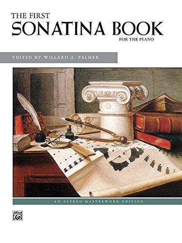 The First Sonatina Book (Alfred Masterwork (First Sonatina Book)