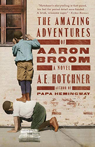 (The Amazing Adventures of Aaron Broom: A Novel)