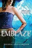 Emblaze (Embrace Book 3)