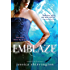 Emblaze (Embrace Book 3)
