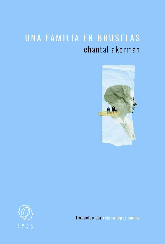 Una familia en Bruselas, de Chantal Akerman