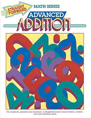 Advanced Addition (Straight Forward Math Series)