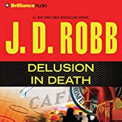Delusion in Death: In Death Series, Book 35 | J. D. Robb