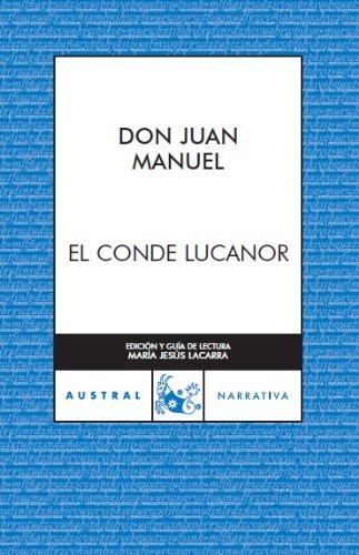 El conde Lucanor (Narrativa): Amazon.es: Don Juan Manuel: Libros
