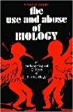 The Use and Abuse of Biology: An Anthropological Critique of Sociobiology