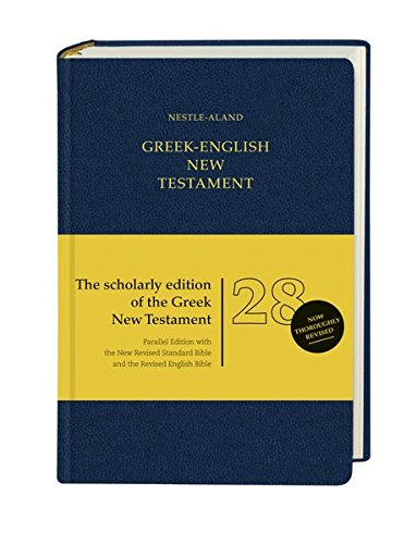 Nestle Aland 28th Edition Greek - English: English Translations: Nrsb and Reb (English and Greek Edition)