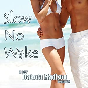 Slow No Wake Audiobook