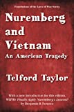 img - for Nuremberg and Vietnam (Foundations of the Laws of War) book / textbook / text book