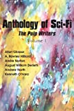 Anthology of Sci-Fi, the Pulp Writers V1, Andre Norton and William Derleth, 1483700976