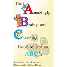 The Amazingly Brainy and Charming Book of Animal ABC's
