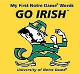 My First Notre Dame Words Go Irish