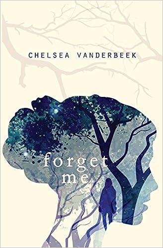 Forget Me por Chelsea Vanderbeek epub
