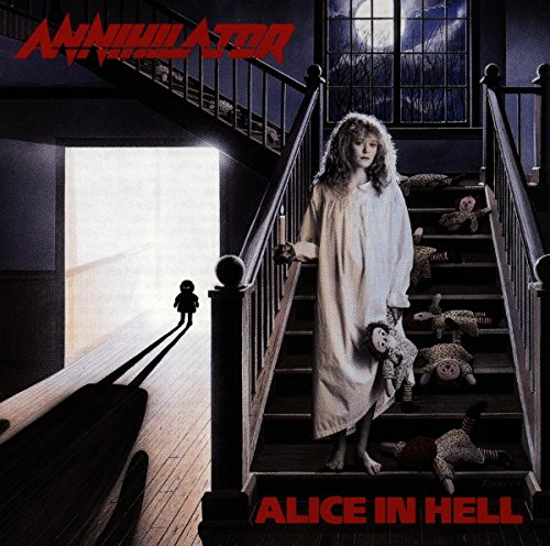 Annihilator: Alice In Hell (Audio CD)