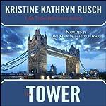 The Tower | Kristine Kathryn Rusch