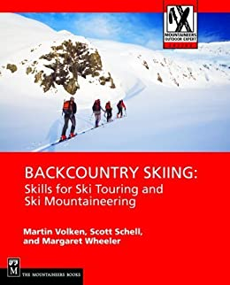 """""""""""ZIP"""""""" Backcountry Skiing: Skills For Ski Touring And Ski Mountaineering (Mountaineers Outdoor Expert Series). native dressed junta Labour System"""