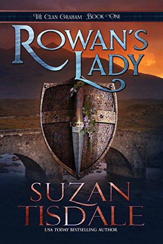 - Rowan's Lady: The Clan Graham Series